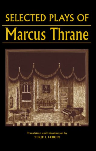 Selected Plays of Marcus Thrane (New Directions in Scandinavian Studies)