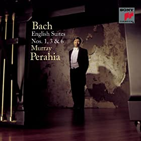 Bach: English Suites Nos. 1, 3 & 6