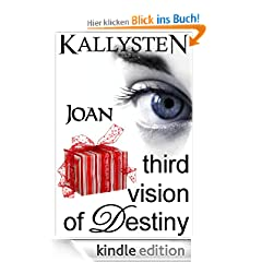 Third Vision of Destiny - Joan (Visions of Destiny)