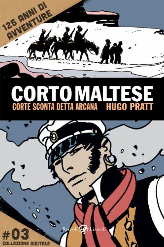 Corto Maltese - Corte sconta detta arcana #3: 125 anni di avventure (Tascabili Pratt)