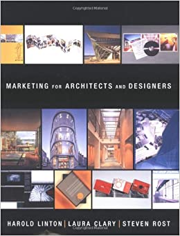 Marketing for architects and designers harold linton for Marketing for architects and designers