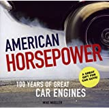 "American Horsepower: 100 Years of Great Car Enginesvon ""Mike Mueller"""
