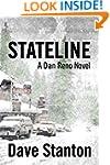 STATELINE: A Dan Reno Novel