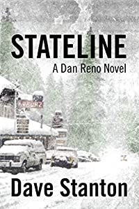 Stateline: A Hard Boiled Crime Novel: by Dave Stanton ebook deal
