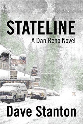 Stateline (Dan Reno Novel Series Book 1)