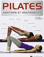 Pilates : Anatomie et mouvements