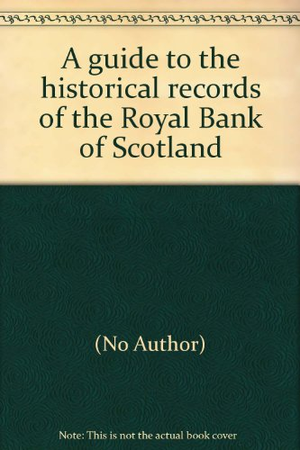 a-guide-to-the-historical-records-of-the-royal-bank-of-scotland