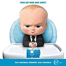 Boss Baby: Das Original-Hörspiel zum Film Hörspiel von Thomas Karallus Gesprochen von: Thomas Karallus, K. Dieter Klebsch, Tobias Lelle, Karlo Hackenberger, Ulrike Stürzbecher, Marius Clarén