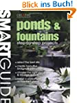 Ponds & Fountains: Step-By-Step Proje...