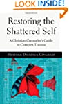 Restoring the Shattered Self: A Chris...