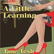 A Little Learning | Jane Tesh