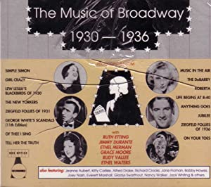 The Music of Broadway 1930-1936