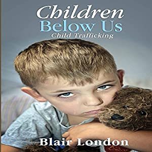 Children Below Us Audiobook
