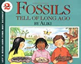Fossils Tell of Long Ago (Lets-Read-and-Find-Out Science 2)
