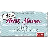 Gutscheinbuch Hotel Mama: 12 Gutscheine für die beste Mama der Welt