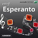 Rhythms Easy Esperanto Audiobook by  EuroTalk Ltd Narrated by Jamie Stuart