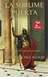 img - for La Sublime Puerta (Spanish Edition) book / textbook / text book