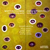 Feldman; Fox - Works for Clarinet and String Quartet