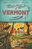 Well-Offed in Vermont (A Pret' Near Perfect Mystery)