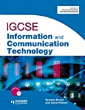 IGCSE information and communication technology. Per le Scuole superiori (Book & CD Rom)