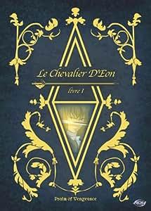 Le Chevalier d'Eon - Psalm of Vengeance (Vol. 1)