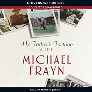 My Father's Fortune: A Life | [Michael Frayn]