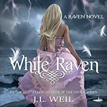 White Raven: The Raven Series Book 1 (       UNABRIDGED) by J.L. Weil Narrated by Caitlin Kelly