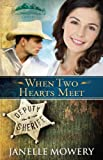 When Two Hearts Meet (Colorado Runaway Series Book 3)