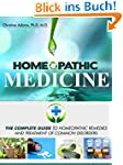 Homeopathic Medicine: The Complete Gu...