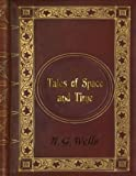 img - for H. G. Wells - Tales of Space and Time book / textbook / text book