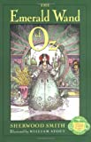 The Emerald Wand of Oz (0060296070) by Smith, Sherwood
