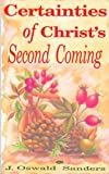 img - for Certainties of Christ's Second Coming by J.Oswald Sanders (1993-05-07) book / textbook / text book