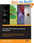 Learning iOS 8 Game Development Using...