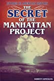 img - for The Secret of the Manhattan Project (Stories in American History) book / textbook / text book