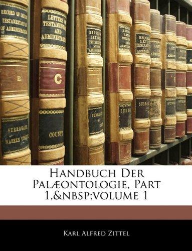 Handbuch Der Palæontologie, Part 1,volume 1