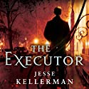 The Executor Audiobook by Jesse Kellerman Narrated by Adam Sims