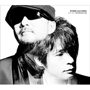 『CHAGE and ASKA VERY BEST NOTHING BUT C&A』