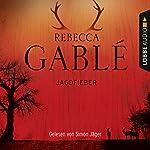 Jagdfieber | Rebecca Gablé
