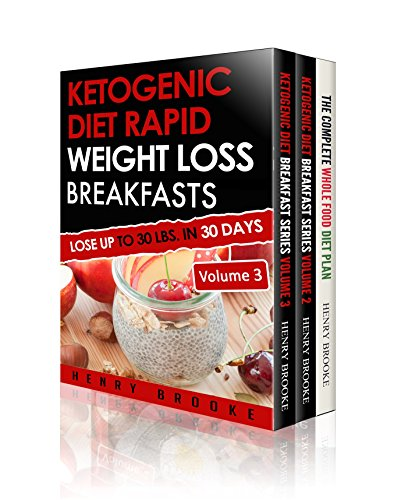 Ketogenic Diet Box Set: Great Diet Recipes for Ketogenic Diet, Paleo, Spiralizer, Rapid Weight Loss, Healthy Living, Anti Inflammation, Manage Stress by Henry Brooke