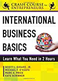 img - for International Business Basics: Learn What You Need in 2 Hours (Crash Course for Entrepreneurs) book / textbook / text book