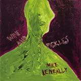 Wine And Pickles by Mike Keneally (2008)
