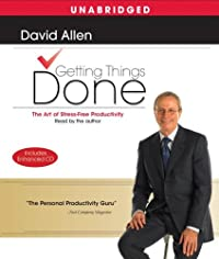 9780743571654: Getting Things Done: The Art Of Stress-Free Productivity