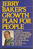 Jerry Baker's Growth Plan for People (0396089739) by Baker, Jerry