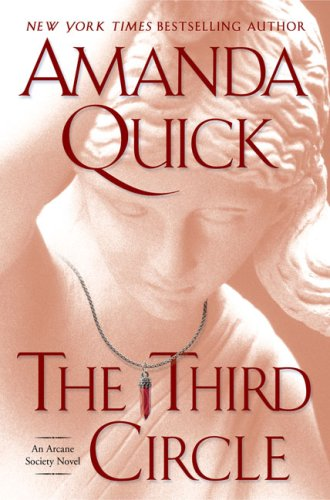 The Third Circle (Arcane Society, Book 4), AMANDA QUICK