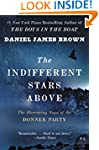 The Indifferent Stars Above: The Harr...