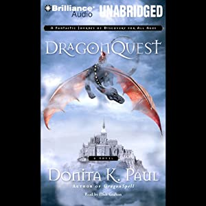 DragonQuest: Dragon Keepers Chronicles, Book 2 | [Donita K. Paul]