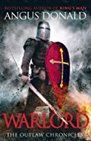 Warlord (Outlaw Chronicles Book 4)