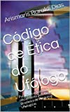 img - for C digo de  tica do Uf logo (Portuguese Edition) book / textbook / text book