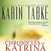 The Chronicles of Katrina | Karin Tabke