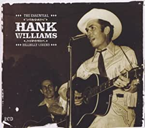 The essential Hank Williams